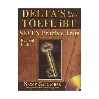 Delta 's Key to the Toefl iBT 7 practice tests